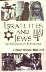 Israelites and Jews: Click Here To Order